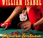 SIGNORA FORTUNA - WILLIAM ISABEL Vol 3 - Il Grande Liscio